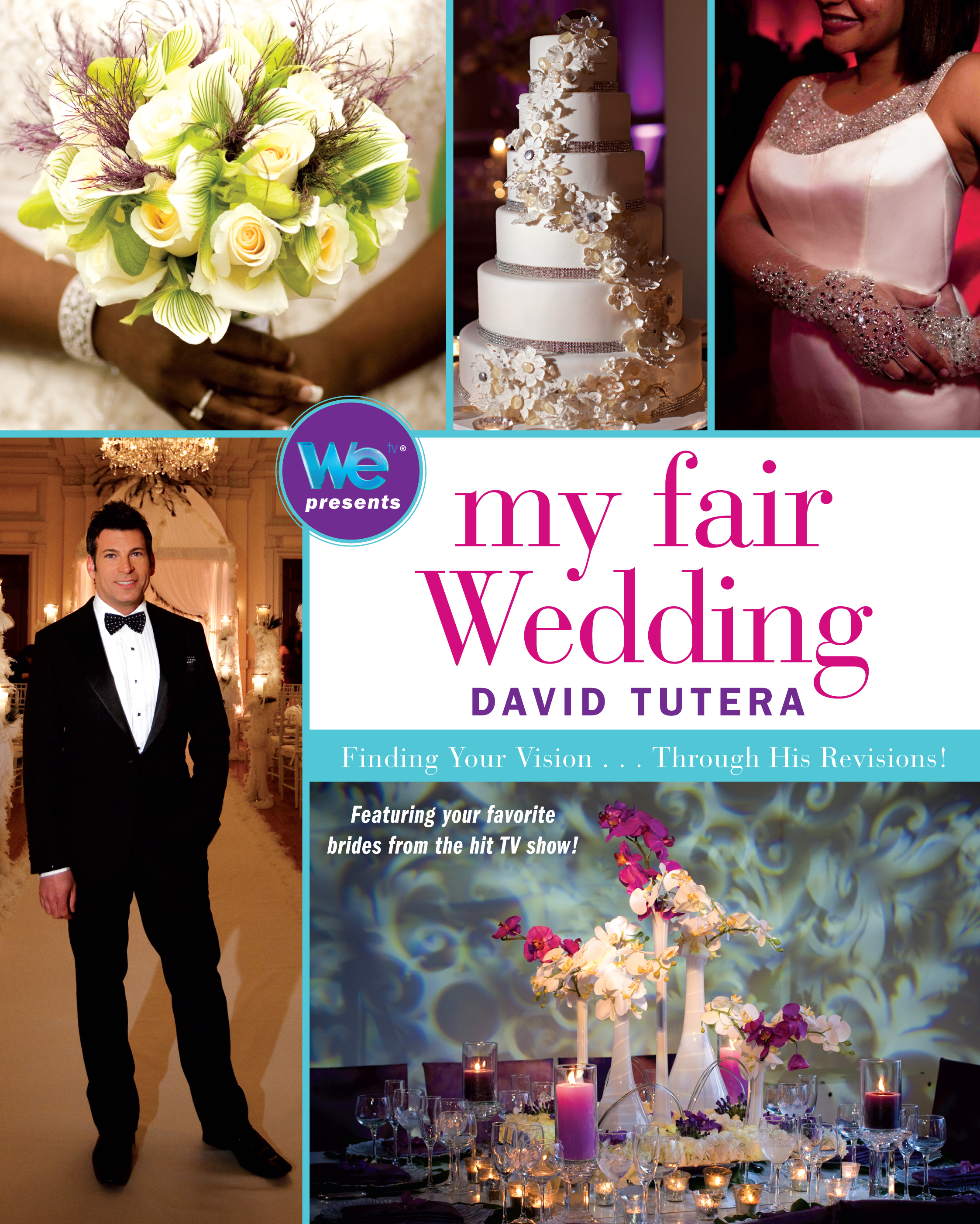 My Fair Wedding eBook by David Tutera | Official Publisher Page ... David Tutera My Fair Wedding