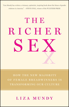 Buy The Richer Sex: How the New Majority of Female Breadwinners Is Transforming Sex, Love and Family