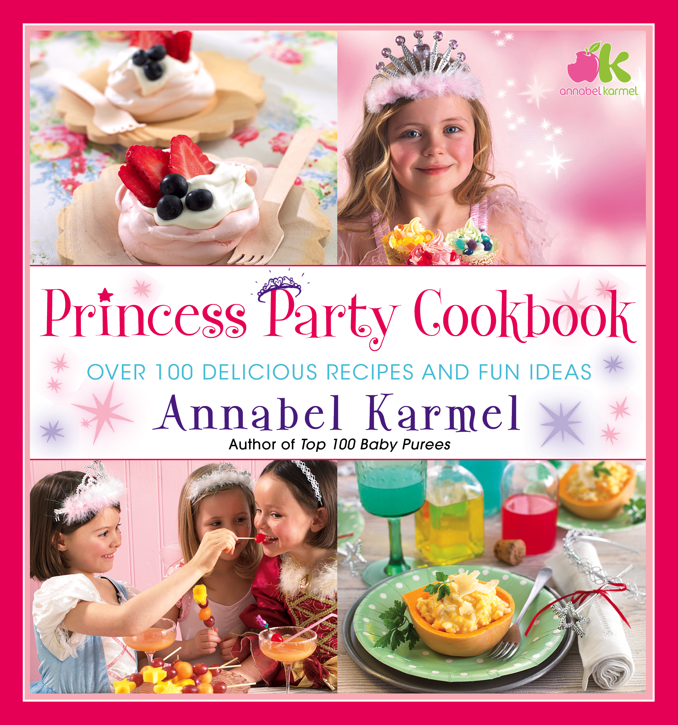 Princess Party Cookbook Book by Annabel Karmel Official