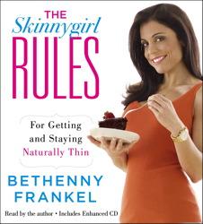 The Skinnygirl Rules