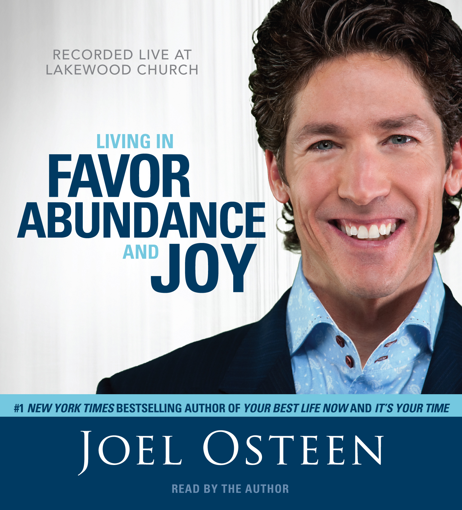 Living In Favor Abundance And Joy Audiobook By Joel Osteen