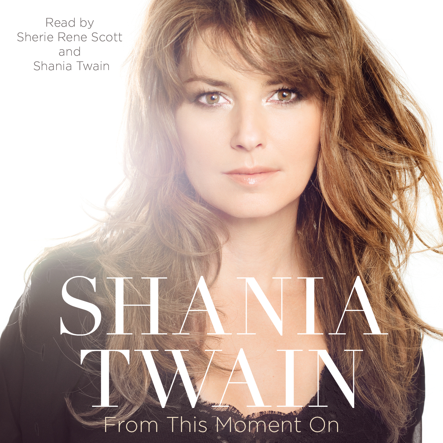 From this moment on audiobook by shania twain, sherie rene scott.