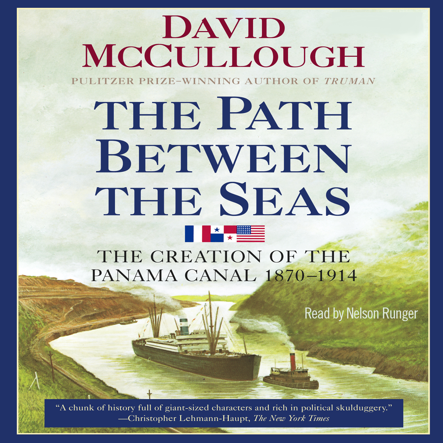 Path Between the Seas Audiobook by David McCullough, Nelson Runger