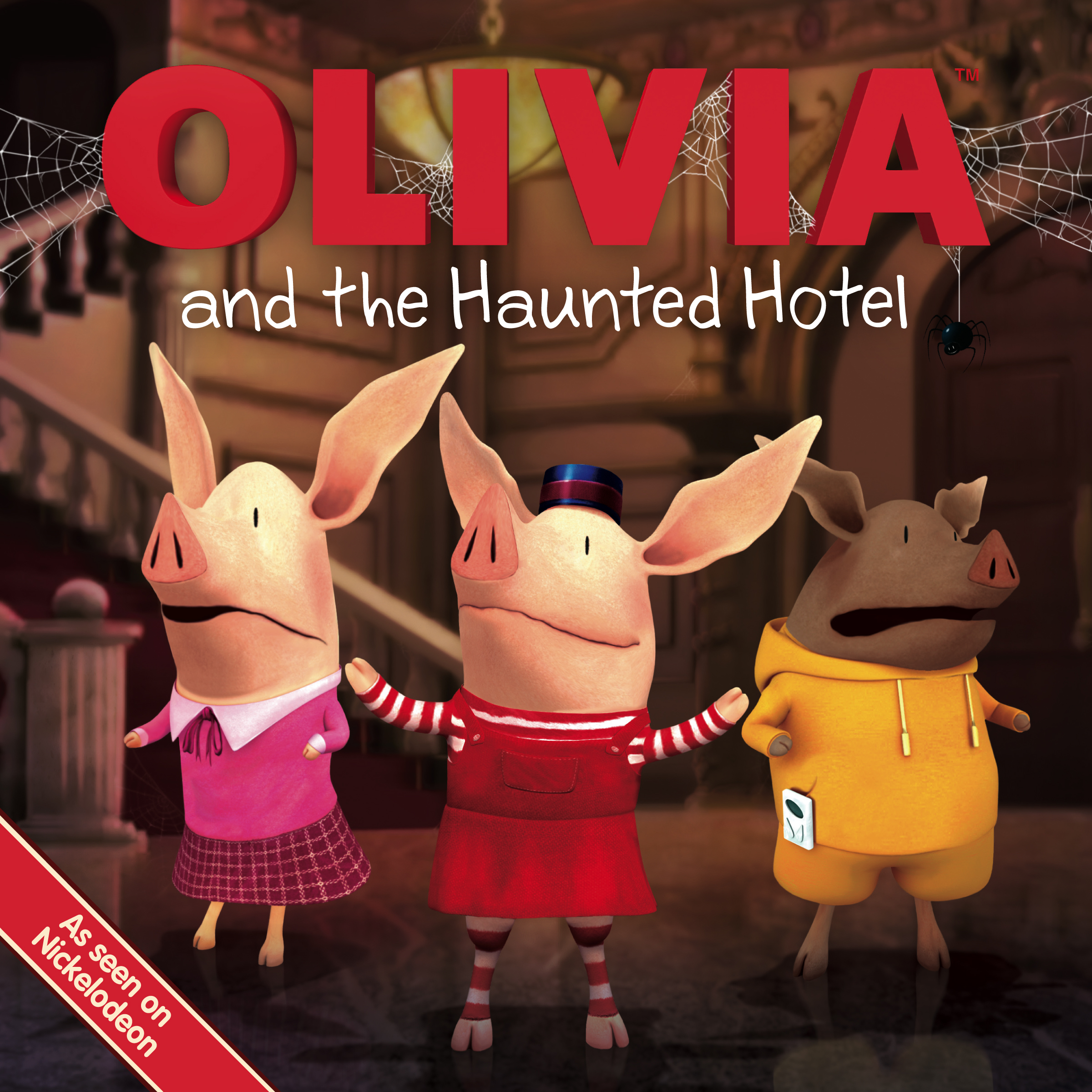 OLIVIA and the Haunted Hotel   Book by Patrick Spaziante, Jodie ...