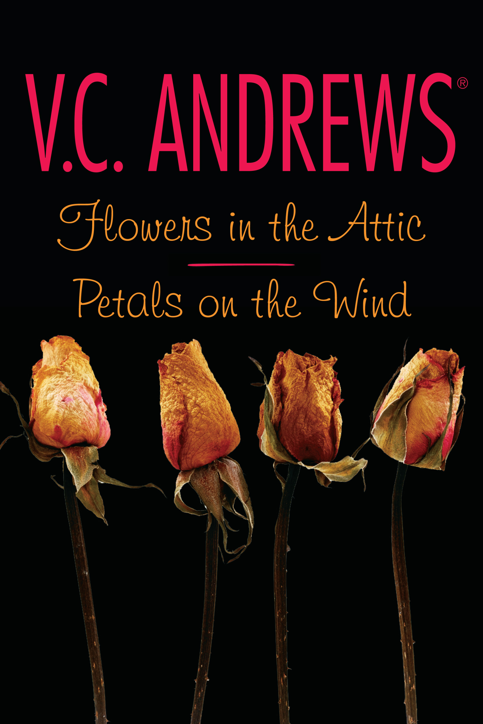Flowers In The Attic Petals On The Wind Book By V C