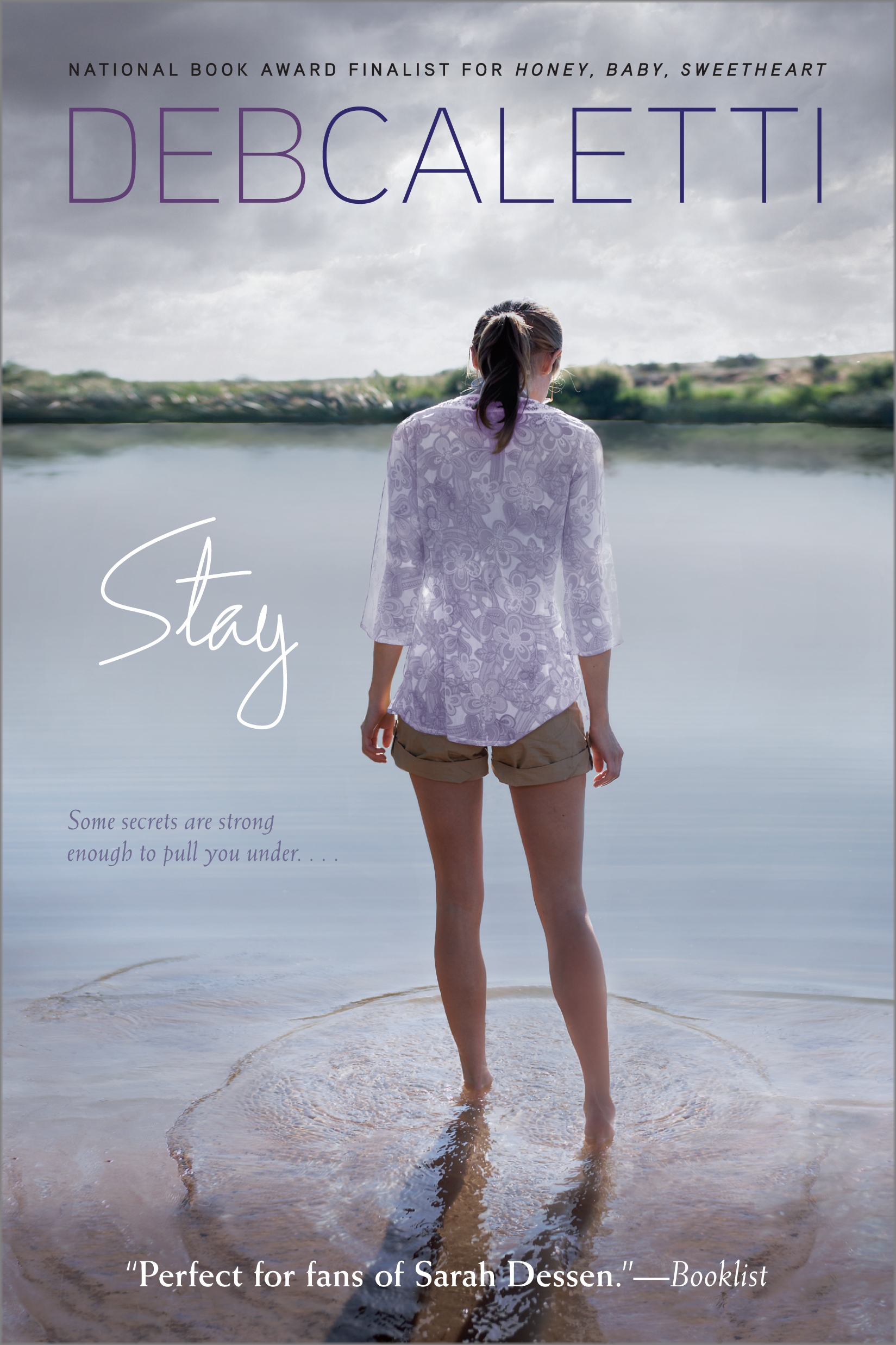 Stay | Book by Deb Caletti | Official Publisher Page | Simon