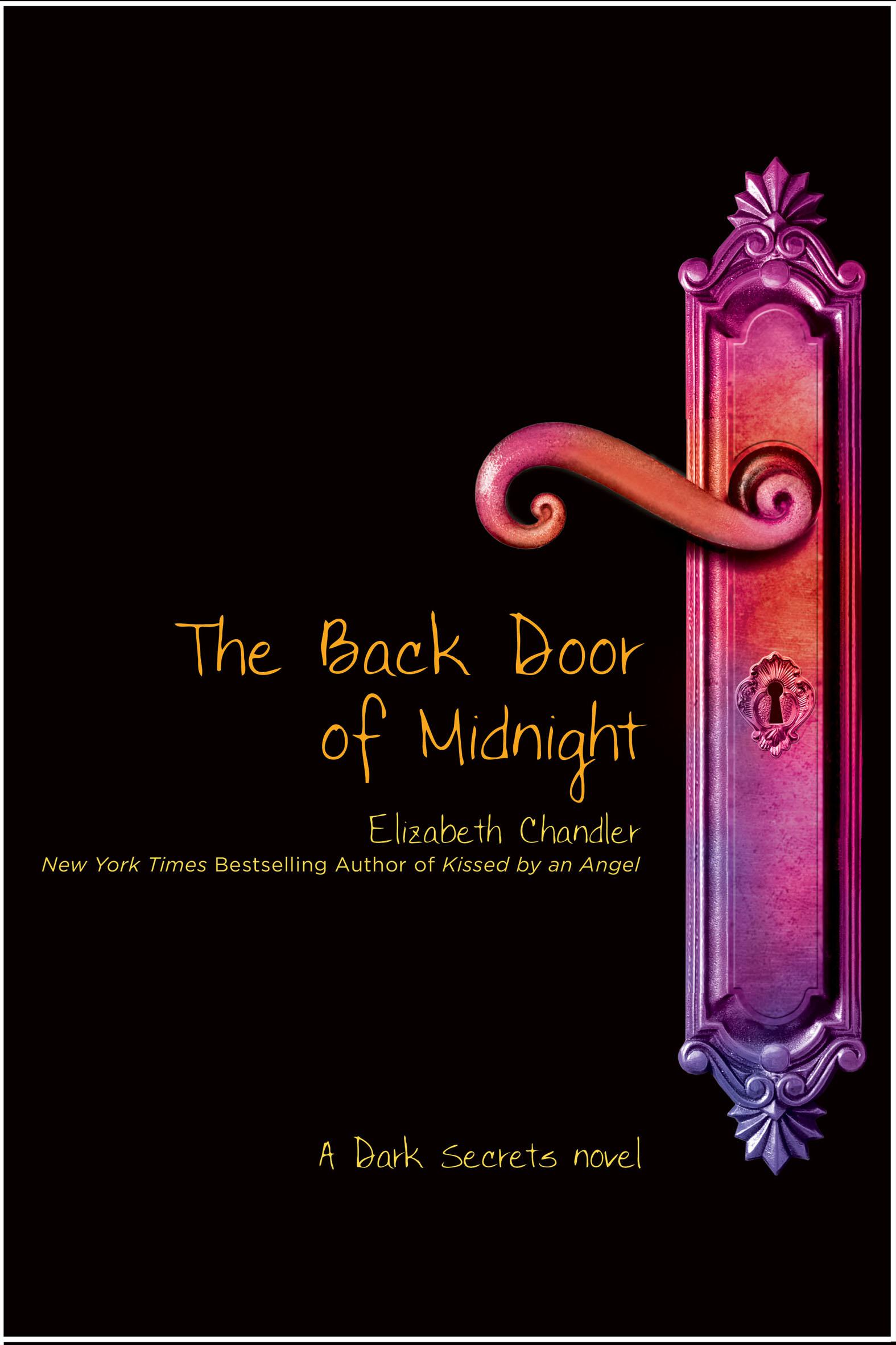 The Back Door Of Midnight Dark Secrets 5 By Elizabeth Chandler