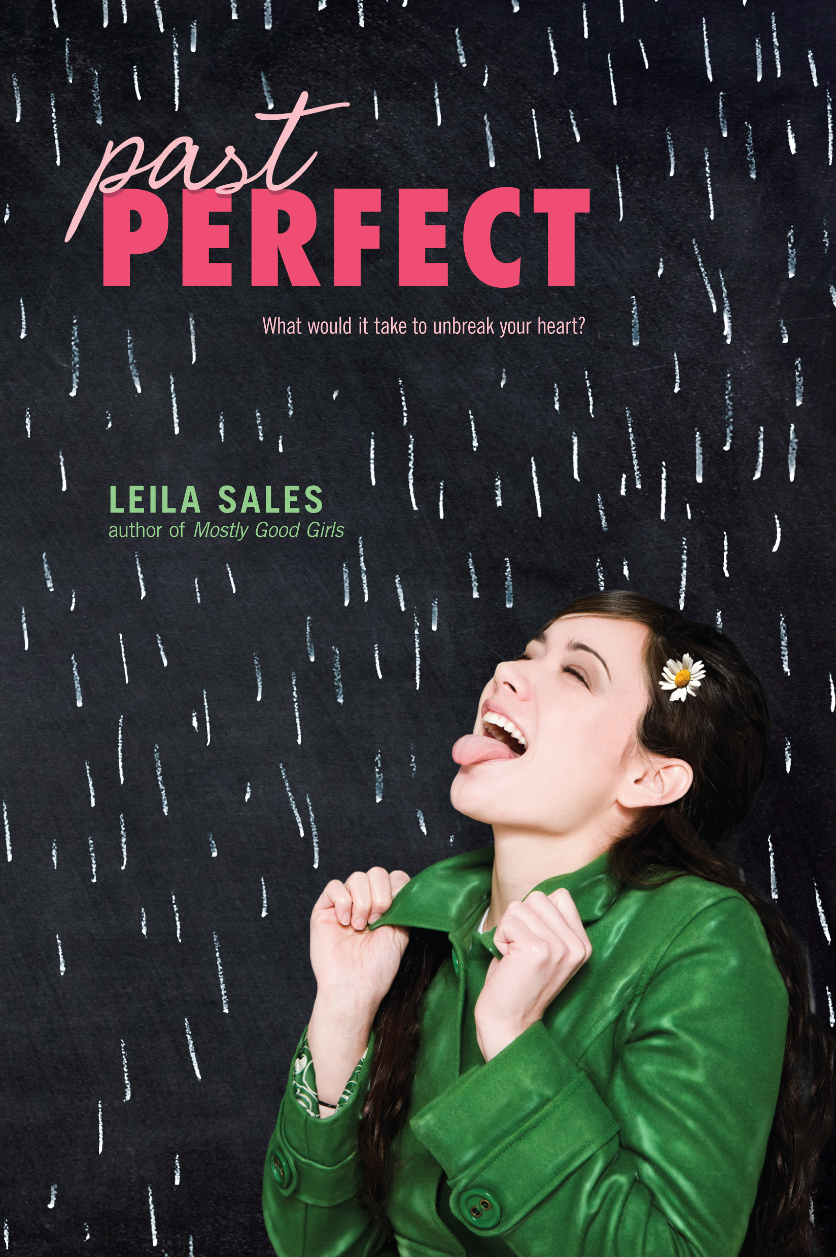 past perfect book by leila sales official publisher page simon schuster. Black Bedroom Furniture Sets. Home Design Ideas