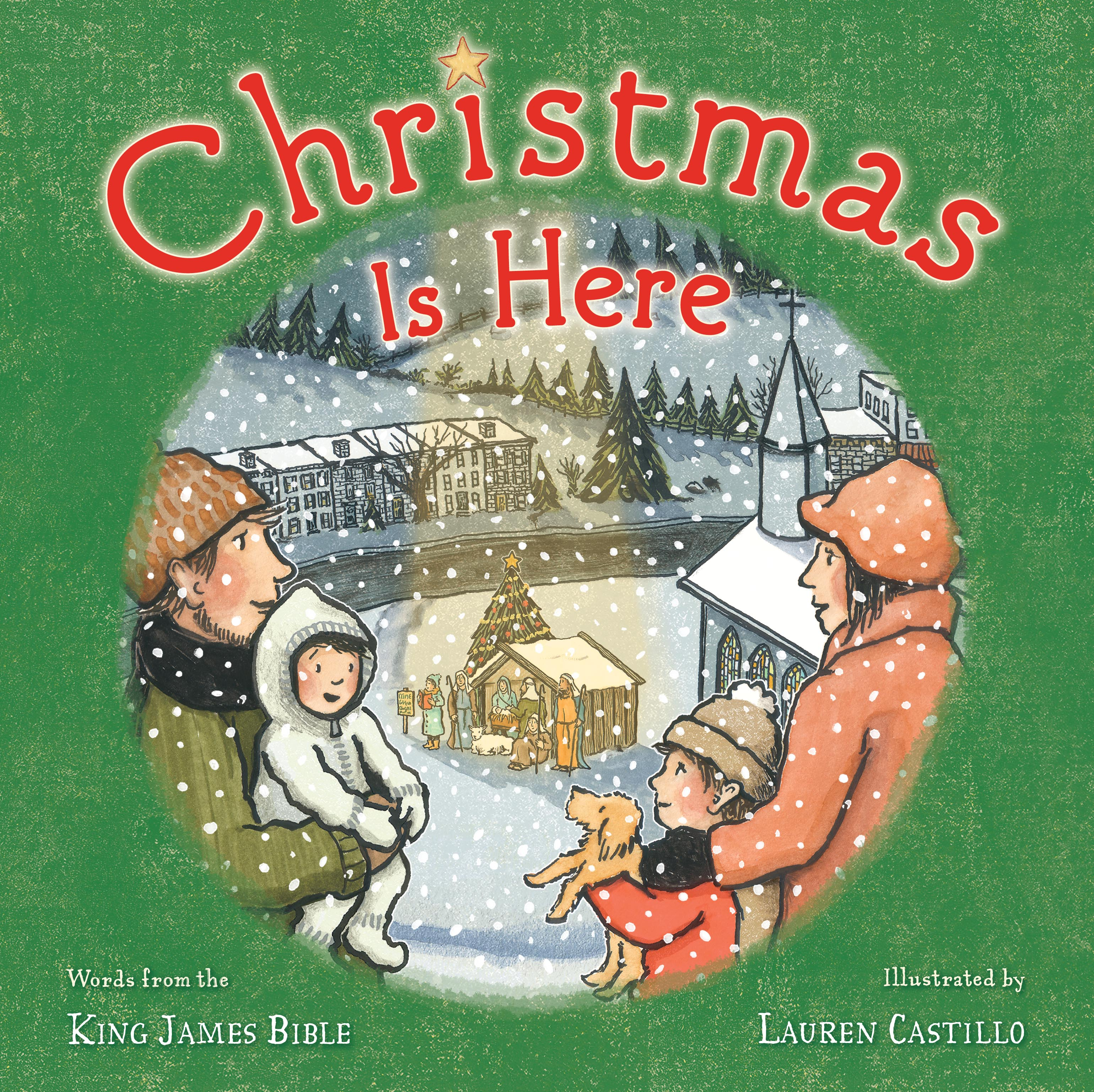 Christmas Is Here.Christmas Is Here Book By Adapted From The King James