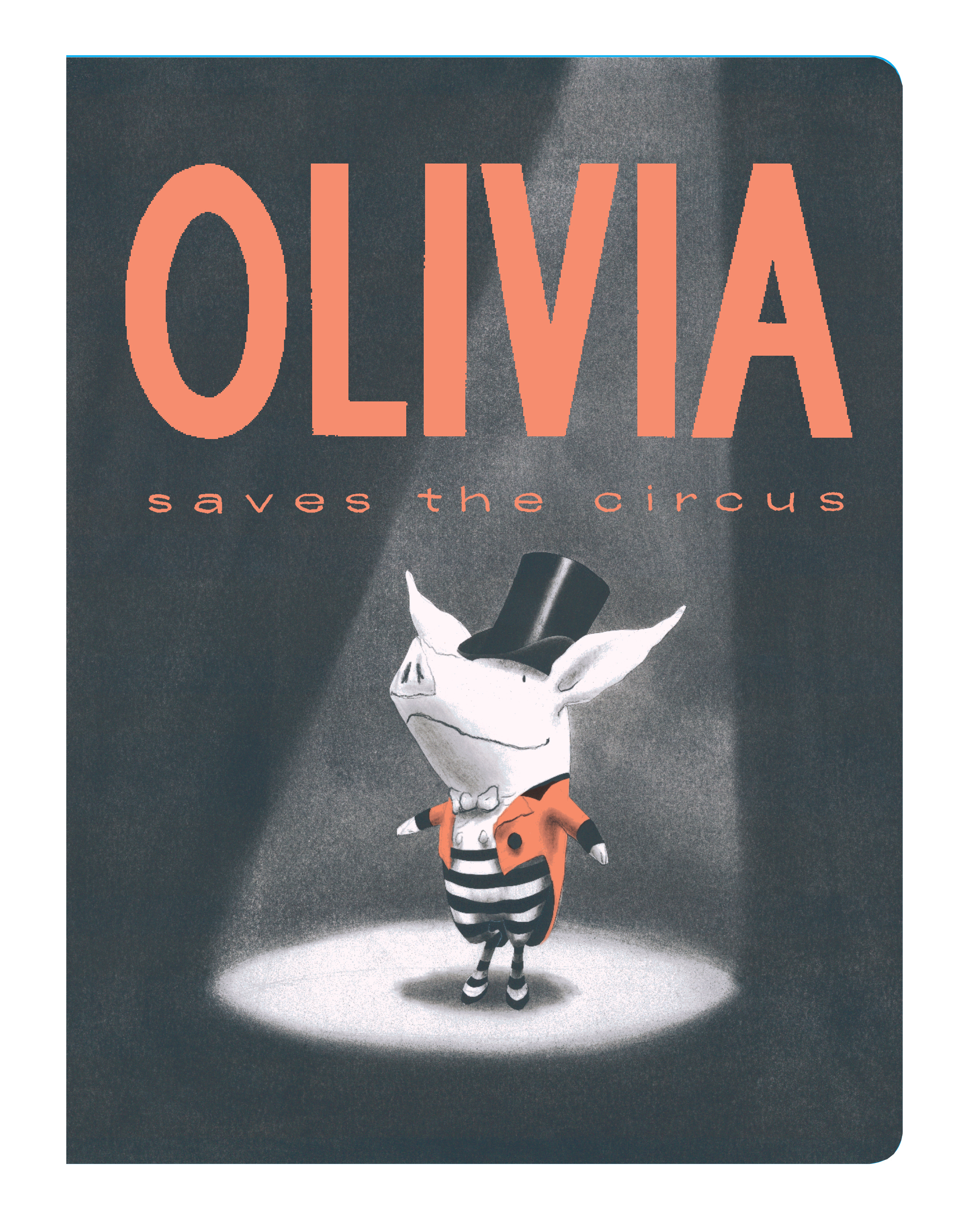 Book Cover Image (jpg): Olivia Saves the Circus