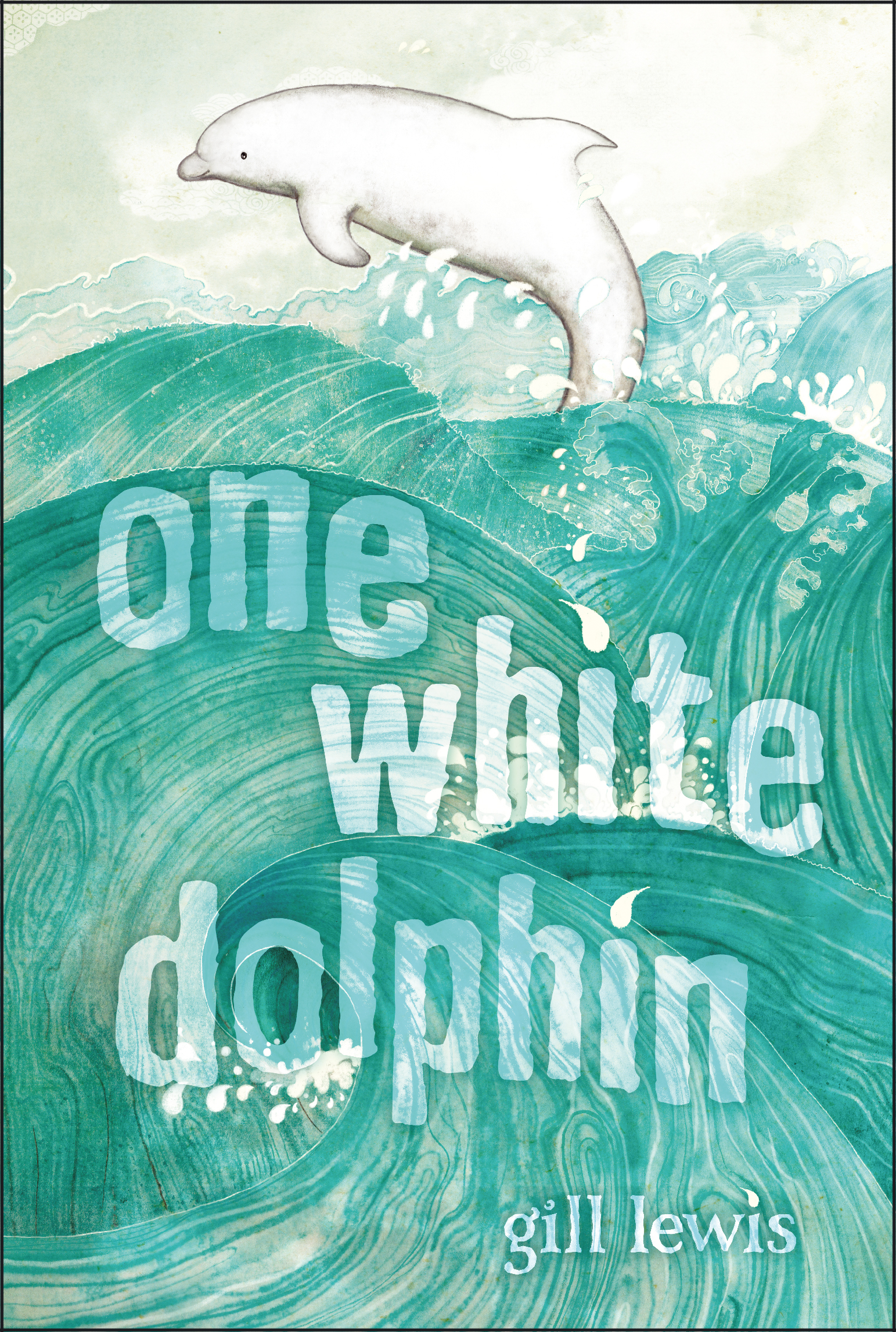One white dolphin book by gill lewis raquel aparicio official cvr9781442414488 9781442414488 hr one white dolphin fandeluxe Gallery