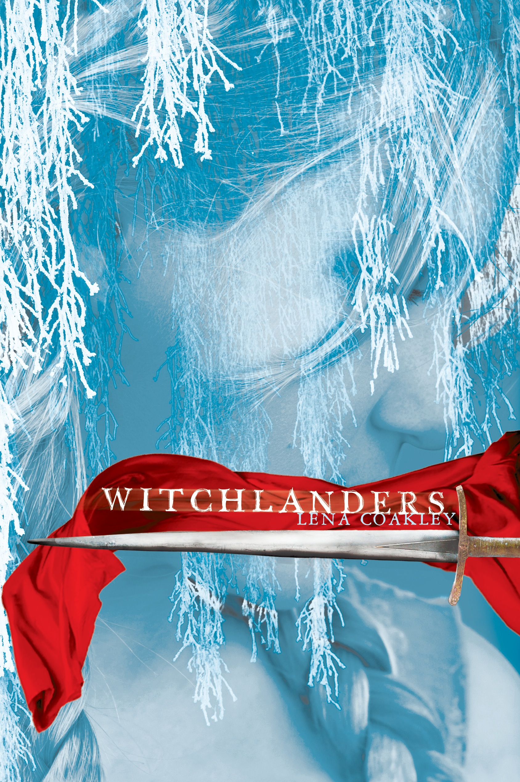 Witchlanders   Book by Lena Coakley   Official Publisher
