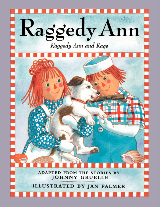 Raggedy Ann And Rags Book By Johnny Gruelle Jan Palmer Official