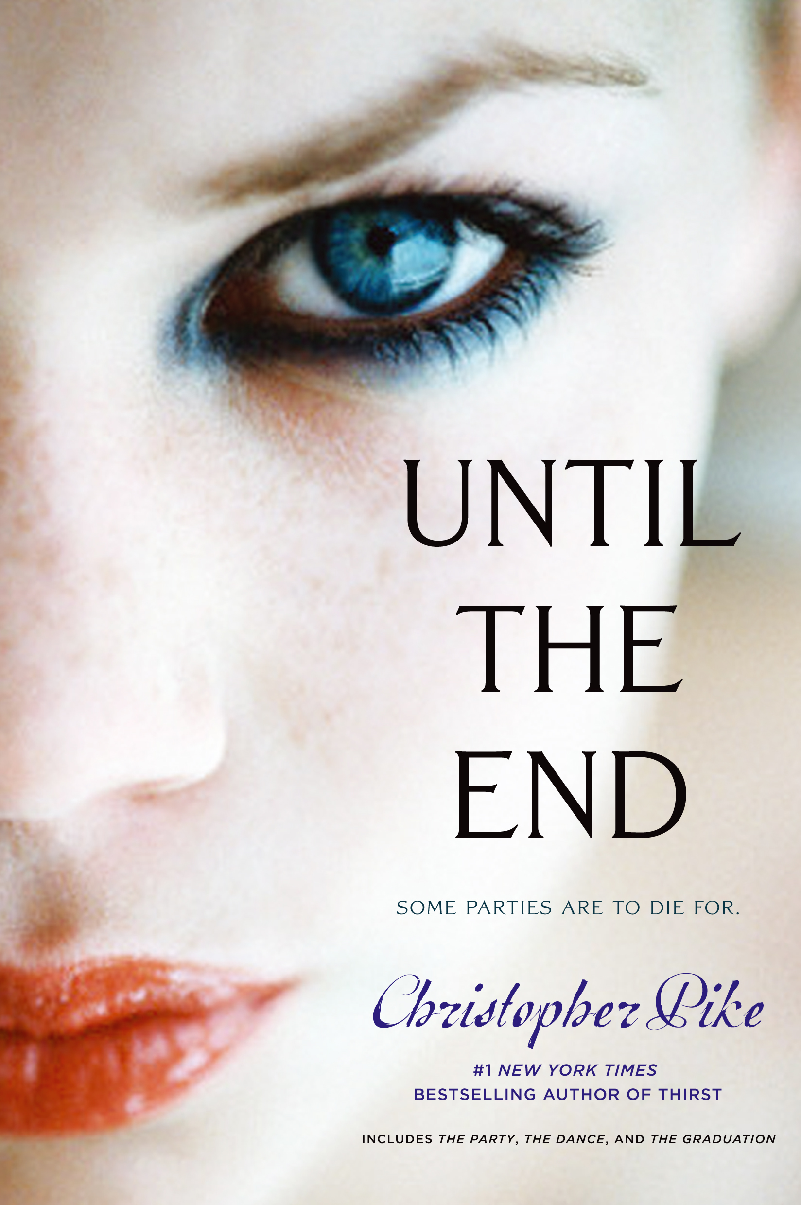 Ebook Until The End Final Friends 1 3 By Christopher Pike