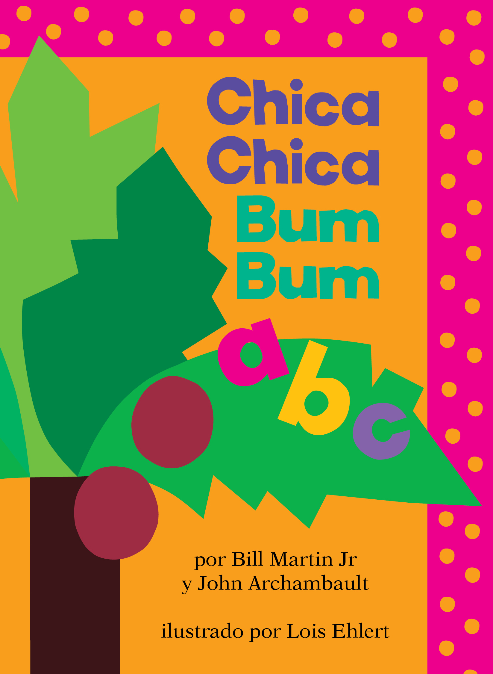 Chica Chica Bum Bum ABC (Chicka Chicka ABC) | Book by Bill ... - photo#10