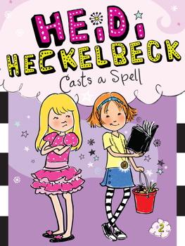 Heidi Heckelbeck Casts a Spell