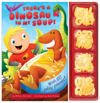 There's a Dinosaur in My Soup!