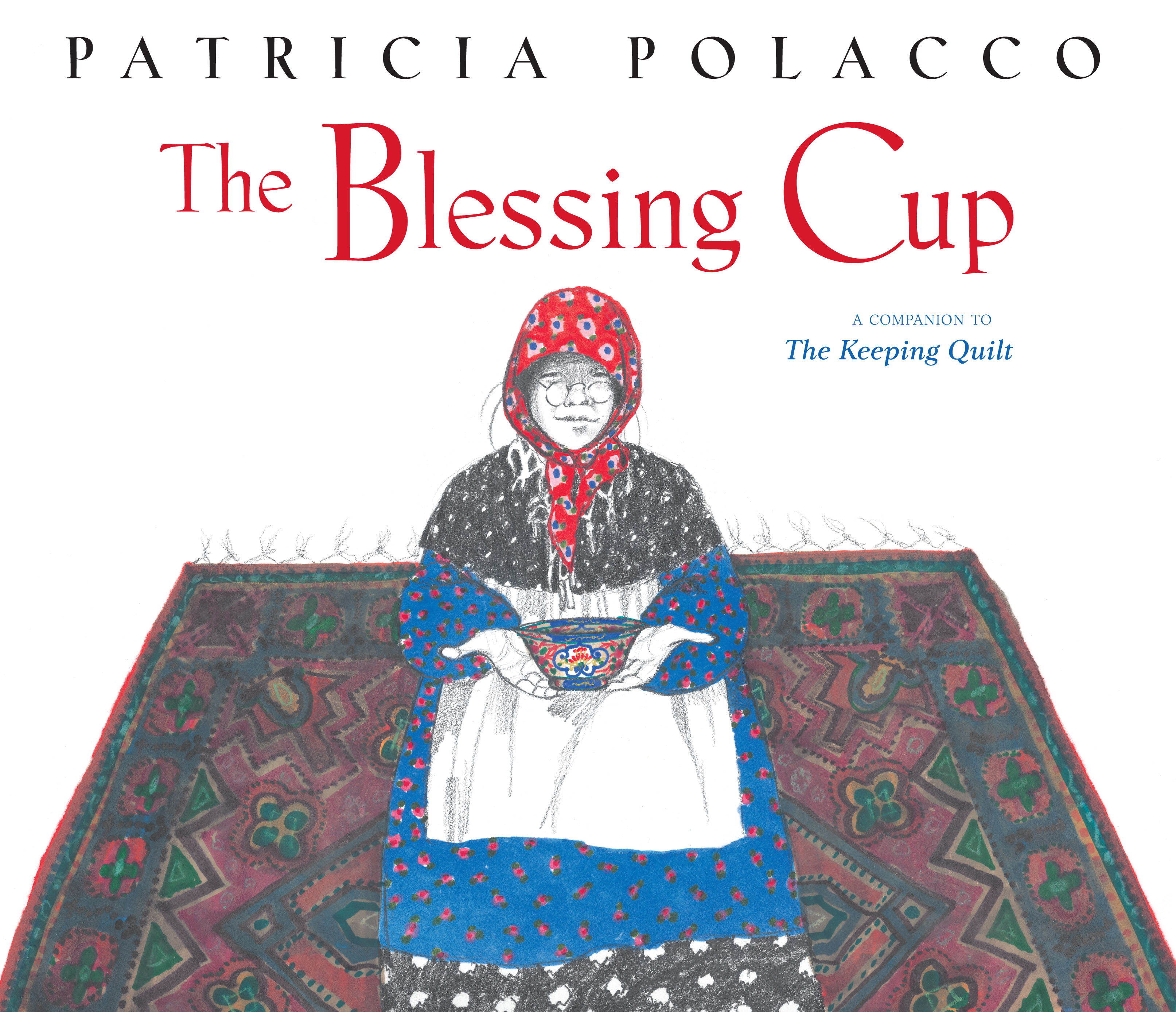 The Blessing Cup Book By Patricia Polacco Official