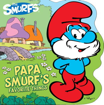 Papa Smurf's Favorite Things | Book by Peyo | Official ...