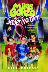 Mike Gonzo and the Sewer Monster
