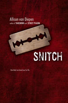 Snitch | Book by Allison van Diepen | Official Publisher Page