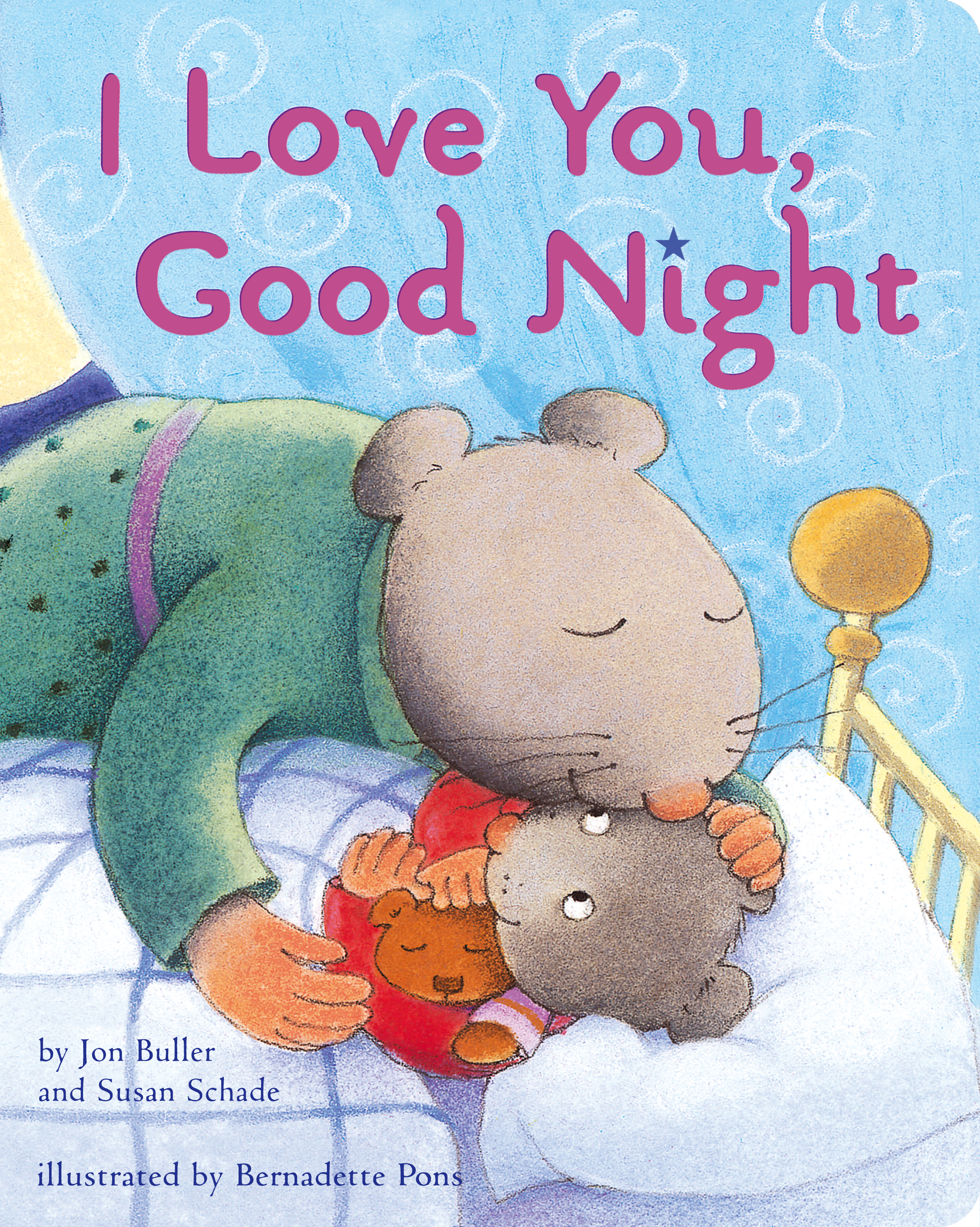 I Love You Good Night Book By Jon Buller Susan Schade