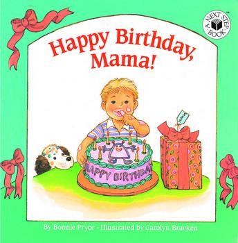 Happy birthday mama book by bonnie pryor official publisher happy birthday mama publicscrutiny Gallery