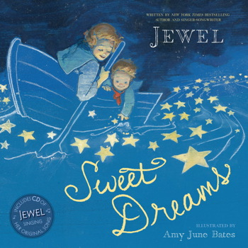 Sweet Dreams | Book by Jewel, Amy June Bates | Official ...