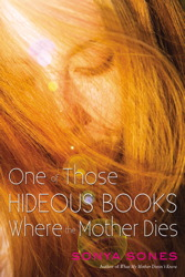 One of Those Hideous Books Where the Mother Dies