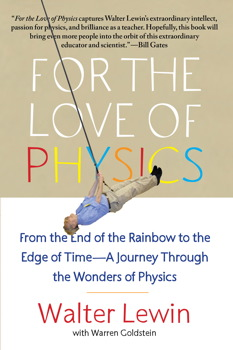 pretty nice 47e0a f93d3 For the Love of Physics | Book by Walter Lewin, Warren ...