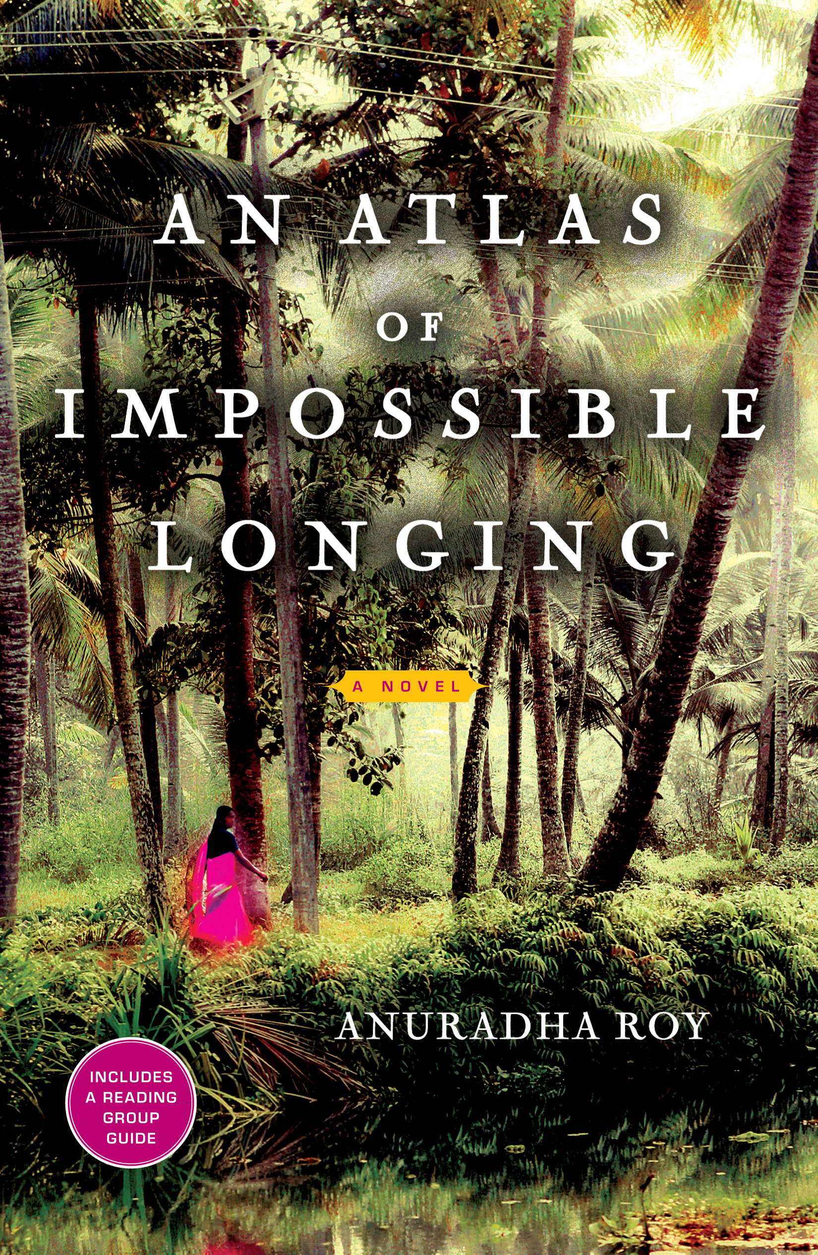 An Atlas of Impossible Longing | Book by Anuradha Roy