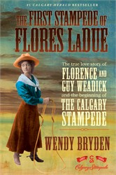 The First Stampede Of Flores Ladue Book By Wendy Bryden