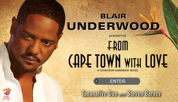 From Cape Town with Love Tananarive Due, Steven Barnes and Blair Underwood
