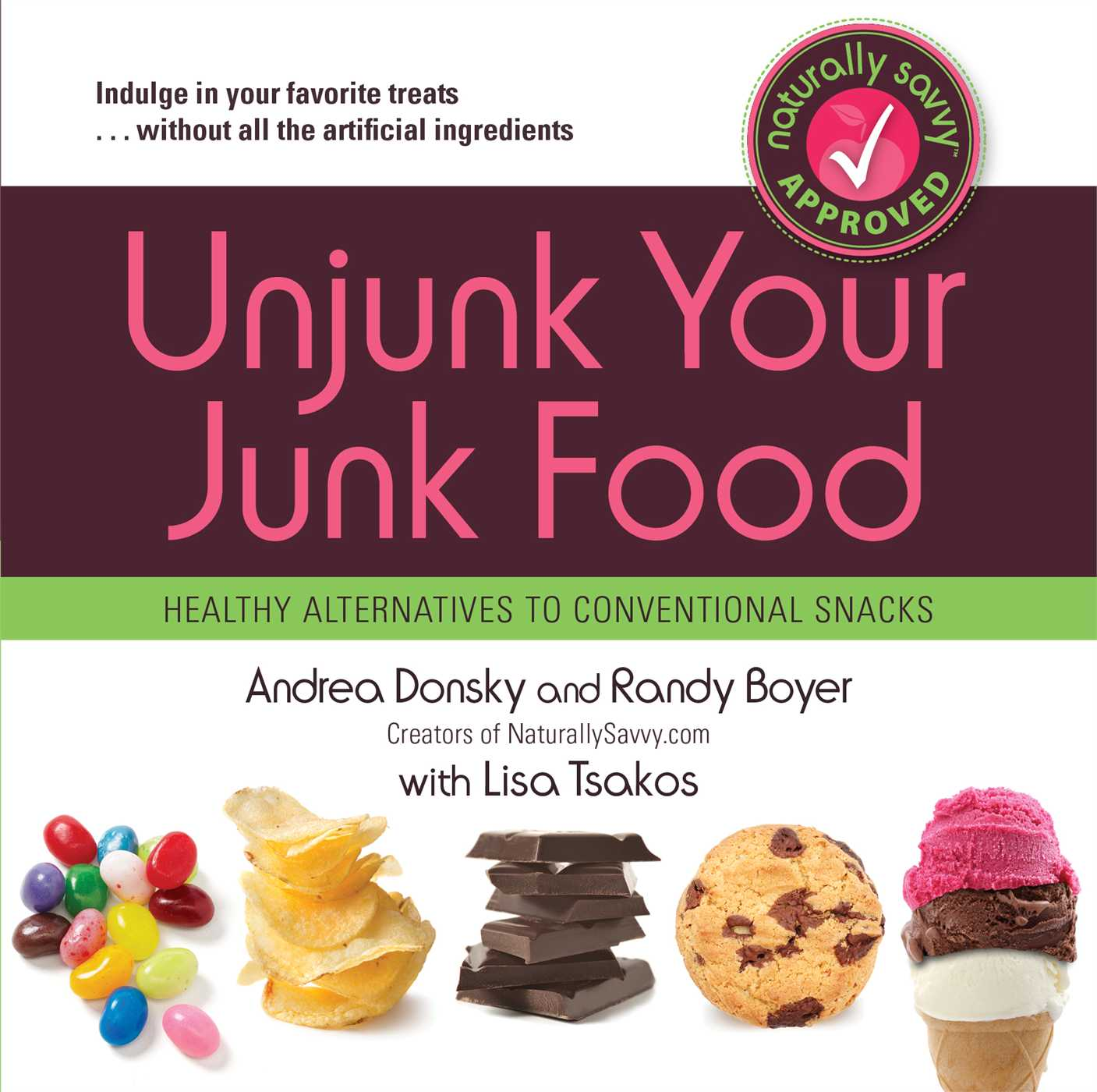 Unjunk your junk food ebook by andrea donsky randy boyer lisa cvr9781451616606 9781451616606 hr forumfinder Gallery