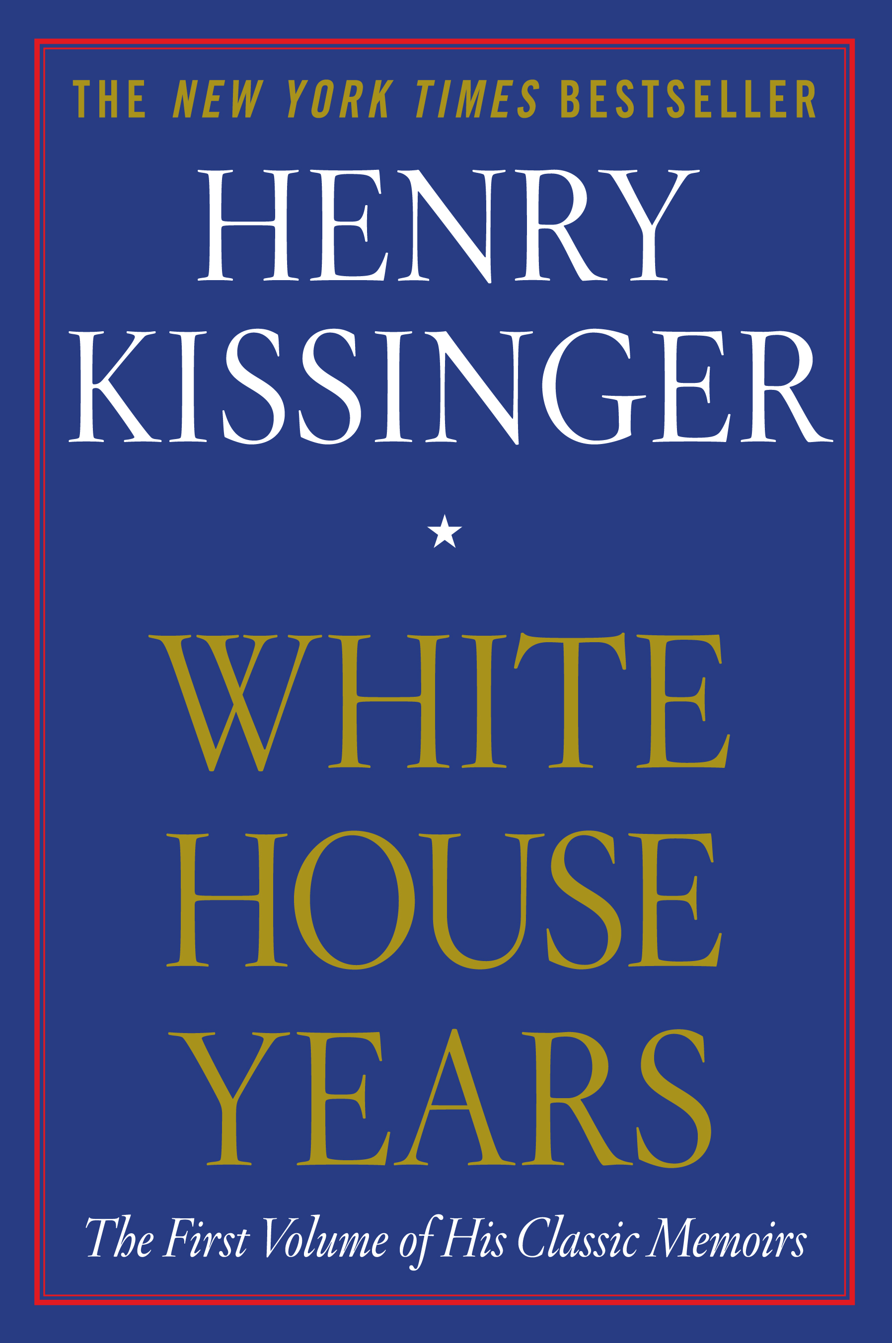 White house years book by henry kissinger official publisher white house years book by henry kissinger official publisher page simon schuster fandeluxe Image collections