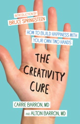 Buy The Creativity Cure: A Do-It-Yourself Prescription for Happiness