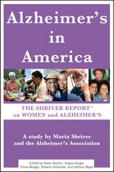 Buy Alzheimer's In America: The Shriver Report on Women and Alzheimer's