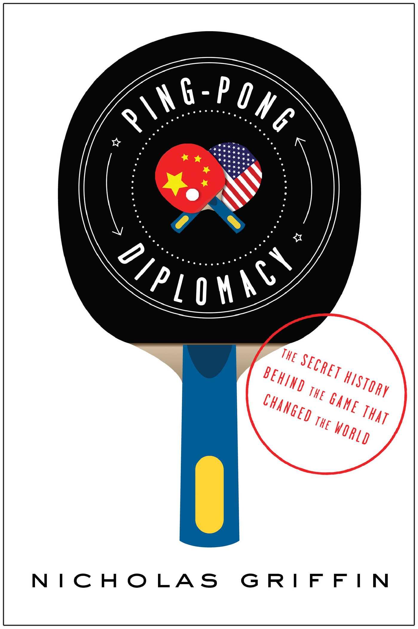Ping pong diplomacy 9781451642810 hr