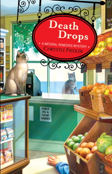 Buy Death Drops: A Natural Remedies Mystery