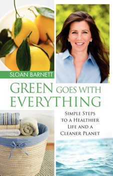Buy Green Goes with Everything: Simple Steps to a Healthier Life and a Cleaner Planet