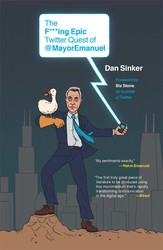 The F***ing Epic Twitter Quest of @MayorEmanuel | Book by