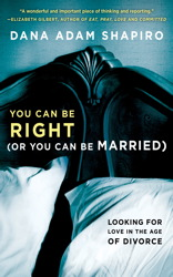 Buy You Can Be Right (or You Can Be Married)