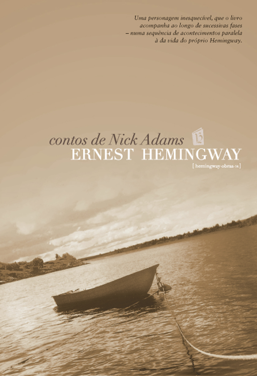 The experiences of nick adams in the short stories of ernest hemingway