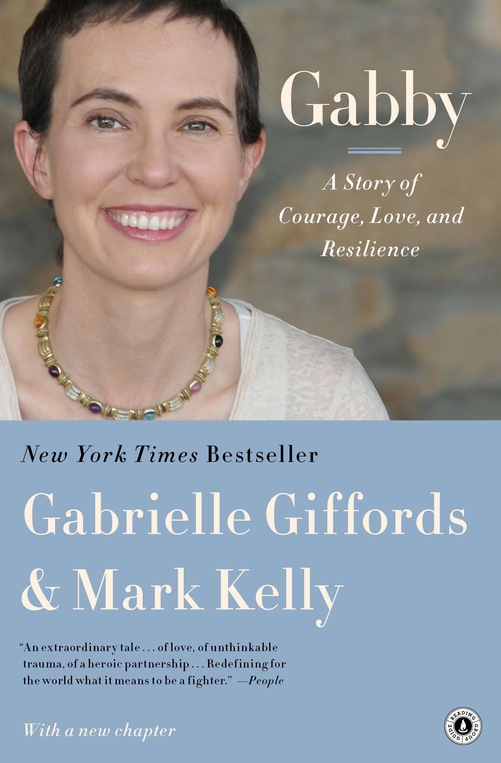Gabrielle Giffords Courage Gabby Book By Gabrielle Giffords Mark Kelly Jeffrey