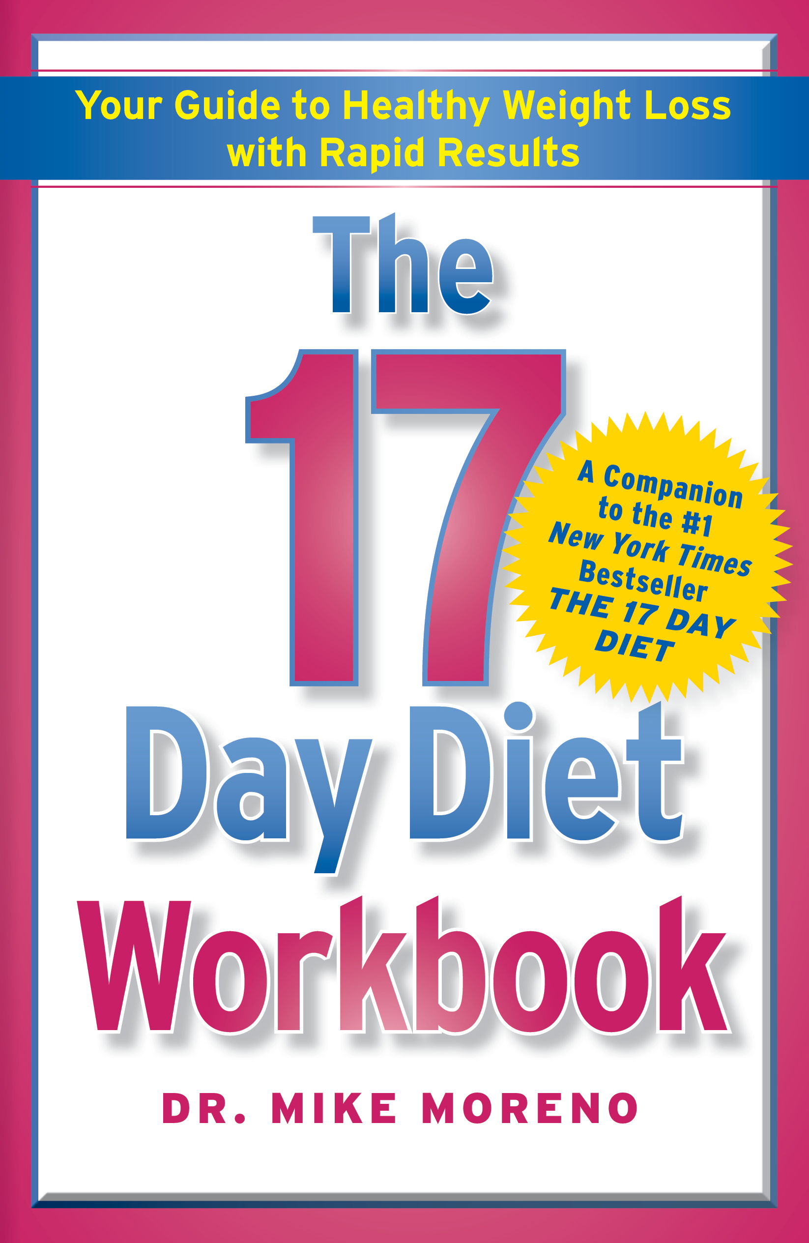 Book Cover Image (jpg): The 17 Day Diet Workbook