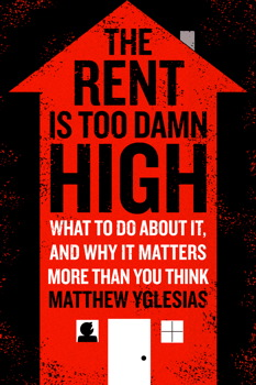 The Rent Is Too Damn High