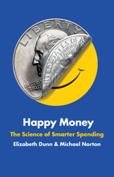 Buy Happy Money: The Science of Smarter Spending