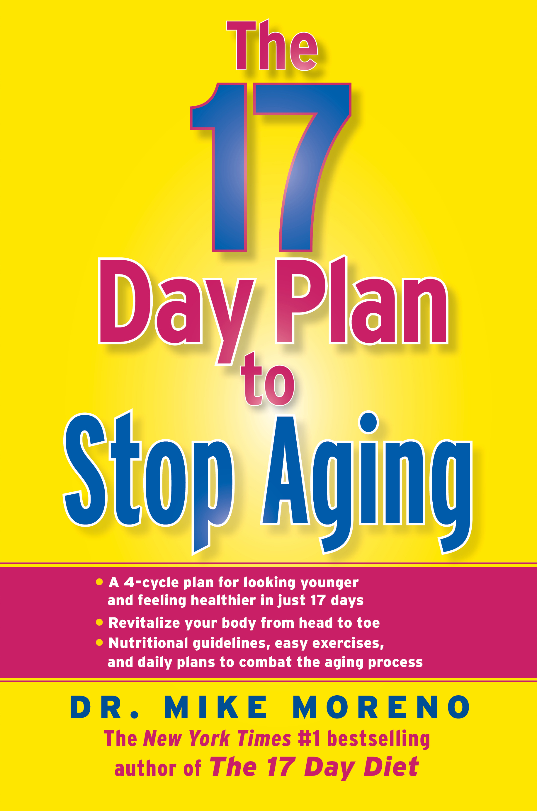 Book Cover Image (jpg): The 17 Day Plan to Stop Aging