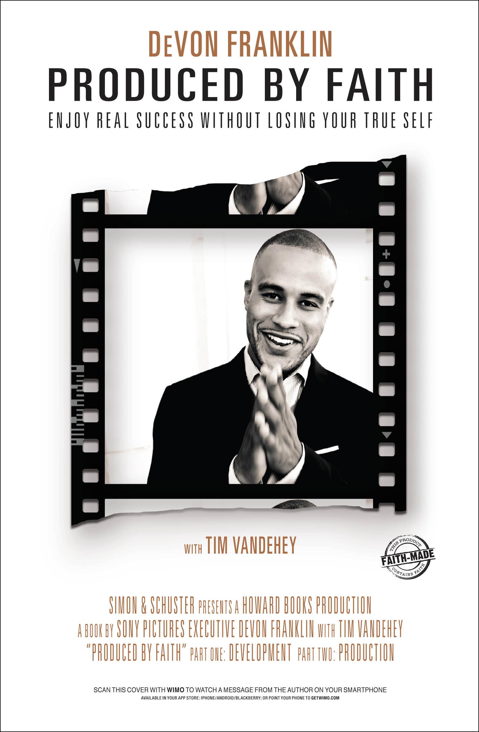 Produced by Faith | Book by DeVon Franklin, Tim Vandehey
