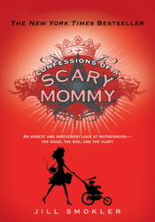 Confessions of a Scary Mommy book cover